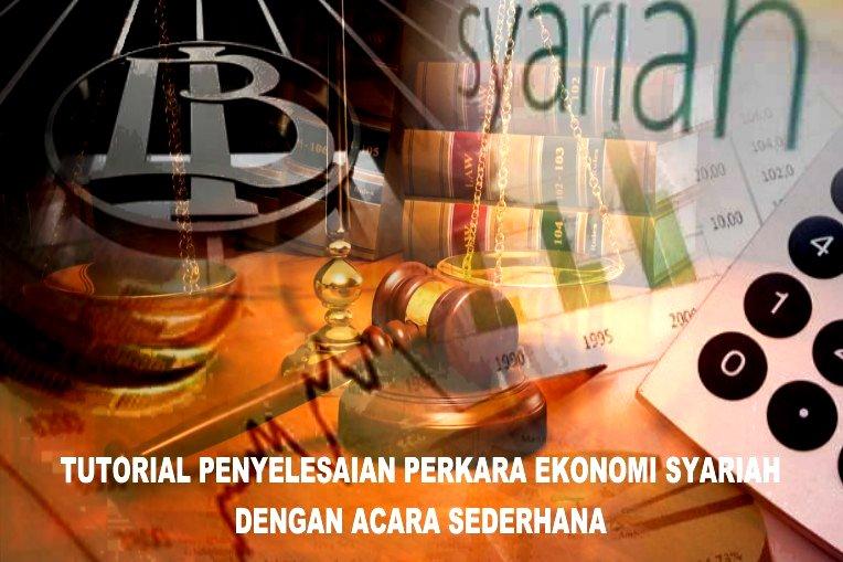 Tutorial Penyelesaian Gugatan Ekonomi Syariah